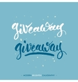 Giveaway words writing with black ink and brush vector image