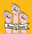 power hand strong revolution protest vector image vector image