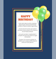 happy birthday greeting card square frame balloon vector image