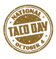 national taco day grunge rubber stamp vector image vector image