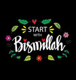 start with bismillah islamic poster vector image vector image