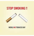 world no tobacco day concept stop smoking vector image vector image