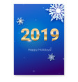 cover with 2019 golden text and snowflakes design vector image