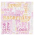 Maternity Clothes Trends text background wordcloud vector image vector image