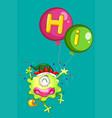 monster holding balloons saying hi vector image