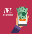 smartphone in the hand with nfc bills to payment vector image