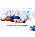 save planet use eco transport man ride bicycle vector image vector image