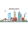 nebraska omahacity skyline architecture vector image vector image