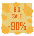 a discount of ninety percent surrounded by autumn vector image