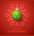 green christmas ball and quarantine coronavirus vector image vector image