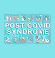 post covid19 syndrome word concepts banner vector image vector image