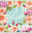 slogan love will come soon aqua mint rose peony vector image vector image