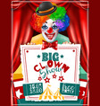 circus clown show invitation advertisement poster vector image vector image