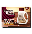 floor cleaner creative advertising poster vector image vector image