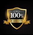 100 percent warranty satisfaction vector image vector image