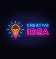creative idea neon sign creative idea neon vector image vector image