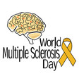 world multiple sclerosis day schematic vector image vector image