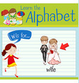 Flashcard letter W is for wife vector image vector image