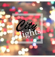 city lights at night vector image