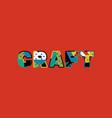 craft concept word art vector image vector image