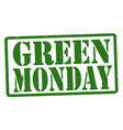 green monday grunge rubber stamp vector image