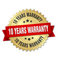 10 years warranty 3d gold badge with red ribbon vector image vector image