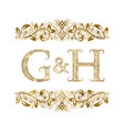 g and h vintage initials logo symbol vector image vector image