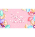 happy easter writing amidst sparks and eggs vector image vector image