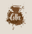 coffee banner with coffee cup stains and splashes vector image vector image