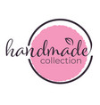 handmade collection sign or label for eco products vector image vector image
