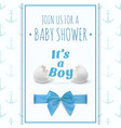its a boy template for bashower celebration vector image