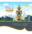 thai giant design on thailand building design vector image
