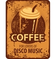coffee for lovers of disco music vector image vector image