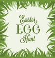 easter egg hunt lettering with grass frame vector image