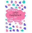 happy childrens day colorful template for placard vector image vector image