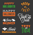 happy halloween and trick or treat typographic vector image