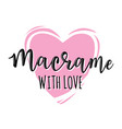 macrame with love logo vector image