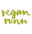Vegetarian menu Calligraphy Ink and brush vector image vector image