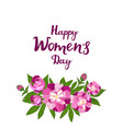 happy women s day greeting card with peonies vector image vector image