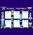 humanoid robots and androids school timetable vector image vector image