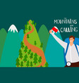 mountains are calling flat background vector image