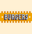 burgers banner typographic design vector image
