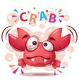 crazy crab - cute cartoon vector image vector image