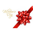 red bow realistic special valentine day vector image vector image