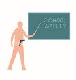 teacher near blackboard with a gun vector image