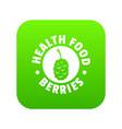 health berries icon green vector image vector image
