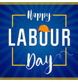 labour day lettering card concept vector image