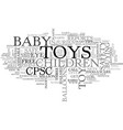 Baby toy safety text word cloud concept