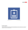 medical file icon - blue photo frame vector image