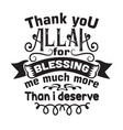 muslim quote and saying good for cricut thank you vector image vector image